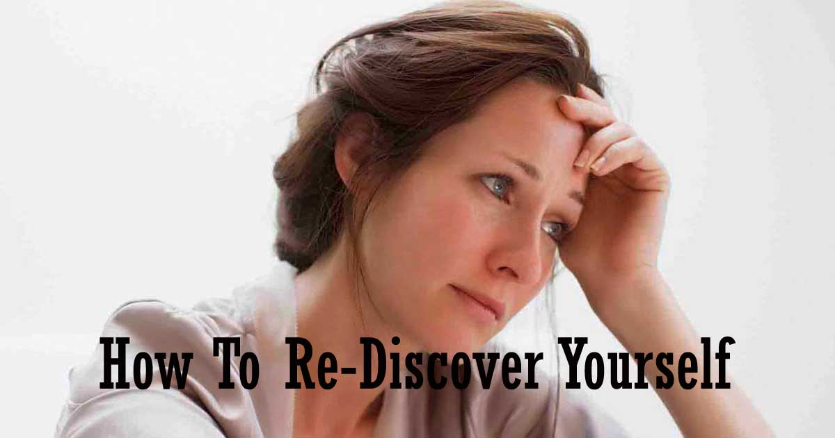how to rediscover yourself